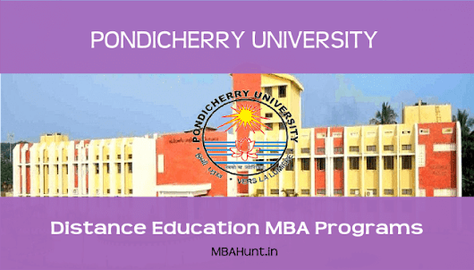 Pondicherry University Distance Education MBA Admission Details 2017