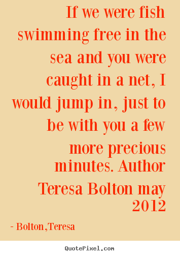 Quotes About Fish And The Sea 66 Quotes