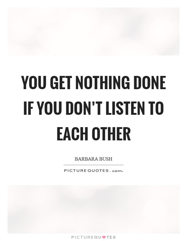 Listening To Others Quotes Sayings Listening To Others Picture