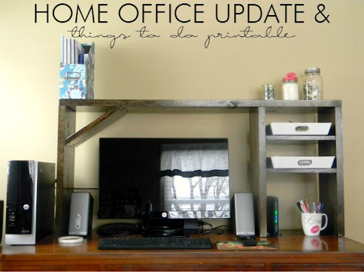 Home Office Update + Things To Do Printable - LLVH