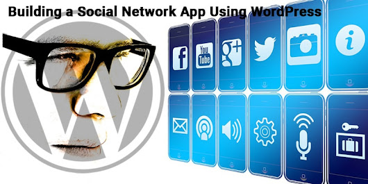 Building a Social Network App Using WordPress | Grace Themes