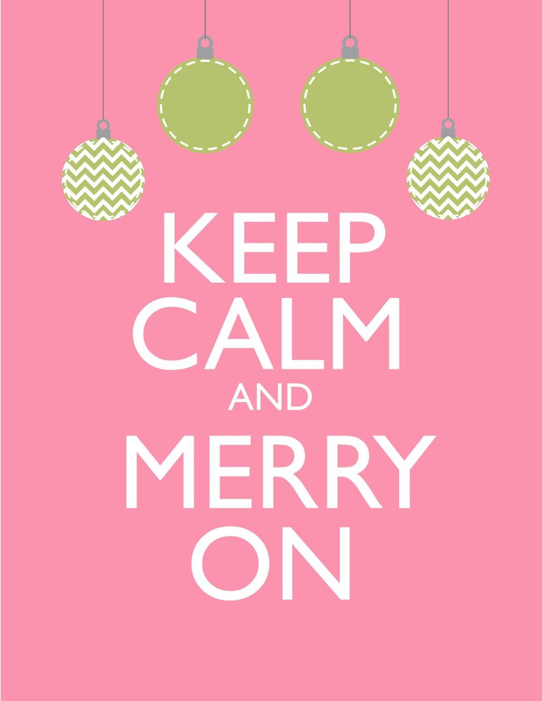 Holiday Sale Christmas Print Keep Calm and Merry On