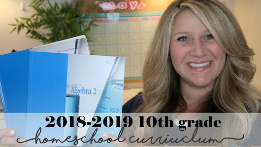 2018-2019 10th Grade Homeschool Curriculum - Confessions of a Homeschooler