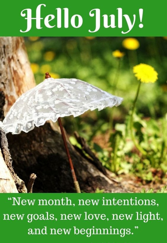 Hello July Quotes Inspirational And Motivational Wishes