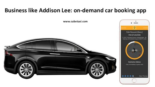 Business like addison lee on demand car booking app