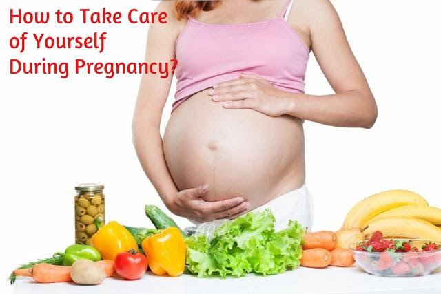 How to take care of pregnancy?