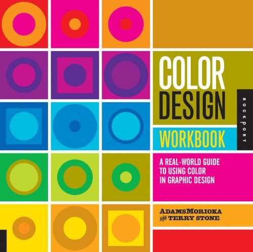 Color Design Workbook: A Real World Guide to Using Color in Graphic Design — Pixie Spot
