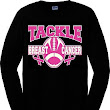 Tackle Breast Cancer (Long sleeve shirt)