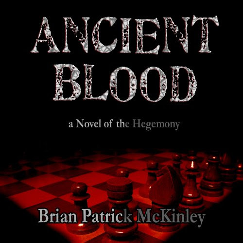 Ancient Blood: A Novel of the Hegemony: The Order Saga, Volume 1