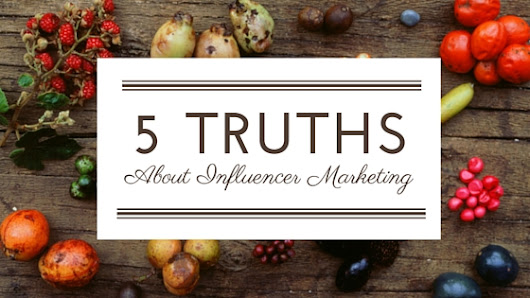 5 Truths About Influencer Marketing - Convert With Content