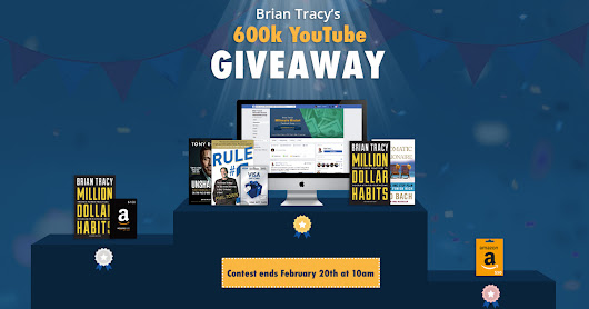 Brian Tracy 600k YouTube Giveaway