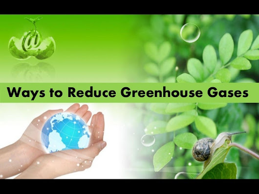 Top 10 Tips to Reduce Greenhouse Gases