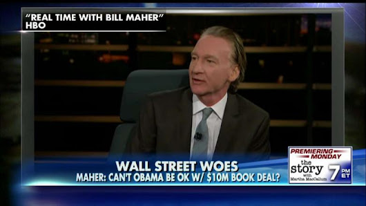 Bill Maher Rips Obama for Wall St. Speech: Can't You Live Off Your $10M Book Deal?