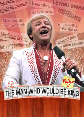 Man Who Would Be Polka King, The