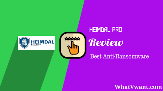 Heimdal security review : Best Anti-ransomware - Whatvwant