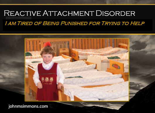 RAD Unfairness: Nothing About Reactive Attachment Disorder is Fair