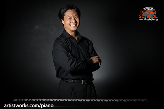 Coming Soon: Online Piano Lessons with Hugh Sung | ArtistWorks