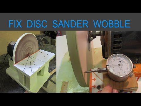 Disc Sander - Fix Wobble