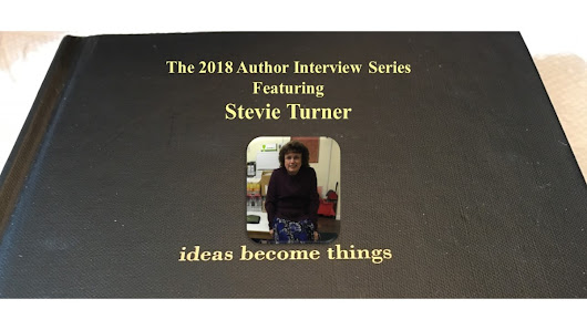 The 2018 Author Interview Series Featuring Stevie Turner
