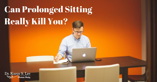 Can Prolonged Sitting Really Kill You? | Dr. Karen S. Lee