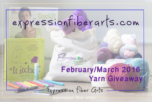 February – March 2016 Expression Fiber Arts Yarn Giveaway!
