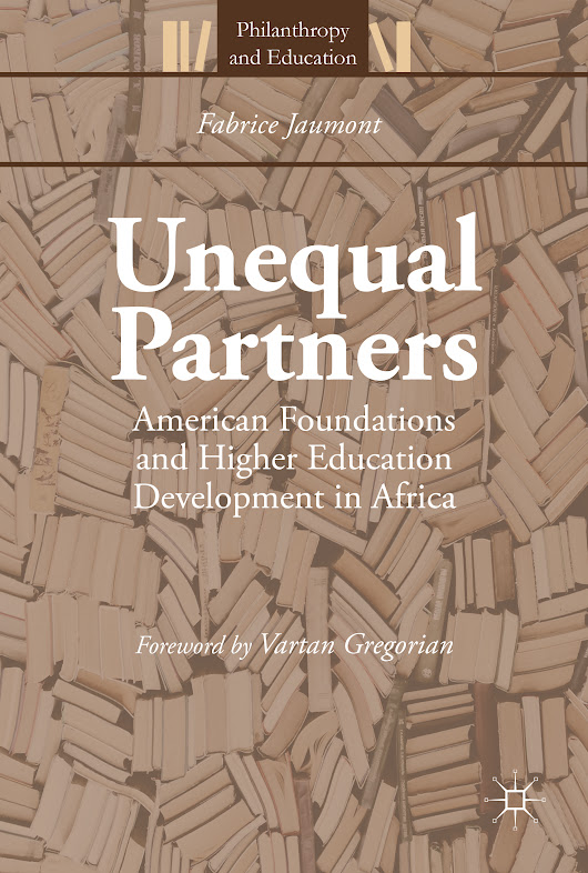 Unequal Partners: American Foundations and Higher Education in Africa