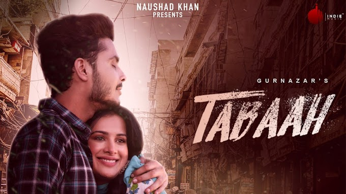 Tabaah Lyrics by Gurnazar