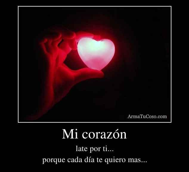 http://armatucoso.com/carteles/desmotivaciones/armatucoso-mi-corazon-16091.jpg