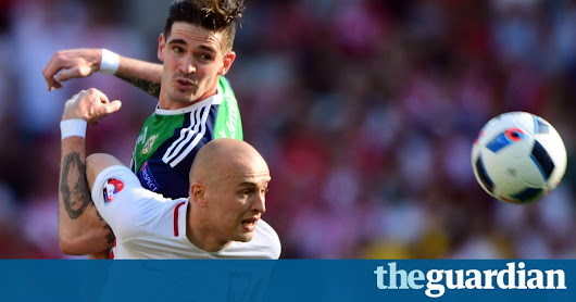 Northern Ireland and Poland give us something to believe in at Euro 2016 | Amy Lawrence | Football | The Guardian