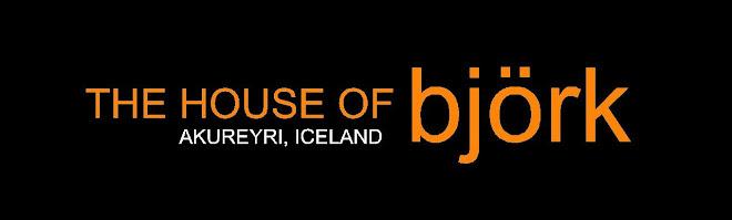 THE HOUSE OF BJÖRK