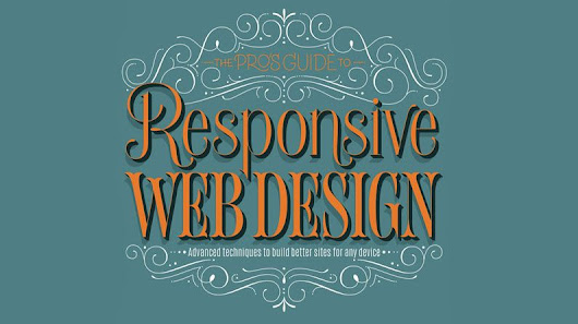 The pro's guide to responsive web design