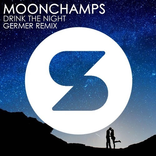 Moonchamps - Drink The Night (Germer Remix) by Germer