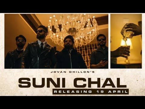 SUNI CHAL LYRICS JOVAN DHILLON