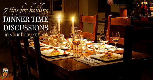 7 Tips for Holding Dinner Time Discussions