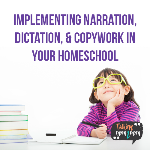 How to Implement Narration, Dictation, and Copywork in Your Homeschool - Ultimate Homeschool Radio Network