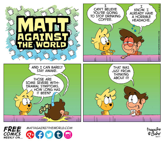 Matt Against The World Comic Giving Up Coffee