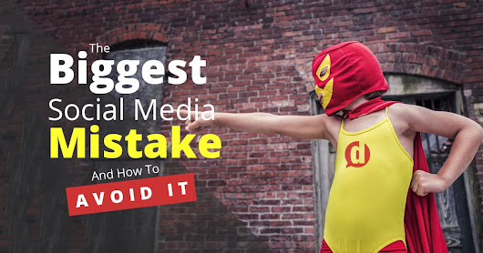 The Biggest Social Media Mistake (And How to Avoid It) • Dustn.tv