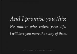 Ill Never Leave You Promise I Promise Picture Quotes
