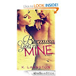 Amazon.com: Because You're Mine (Mine #1) eBook: K. Langston: Kindle Store
