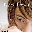 What a Boy Wants 2# What a Boy Needs - Nyrae Dawn