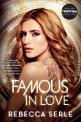 Title: Famous in Love, Author: Rebecca Serle