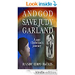And God Save Judy Garland: A gay Christian's journey - Kindle edition by Randy Eddy-McCain. Religion & Spirituality Kindle eBooks @ Amazon.com.