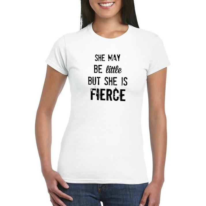 Little But Fierce T Shirt White T Shirt Quote T Shirts Top