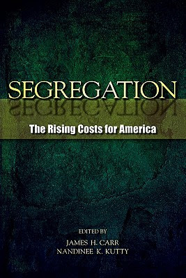 Segregation The Rising Costs For America