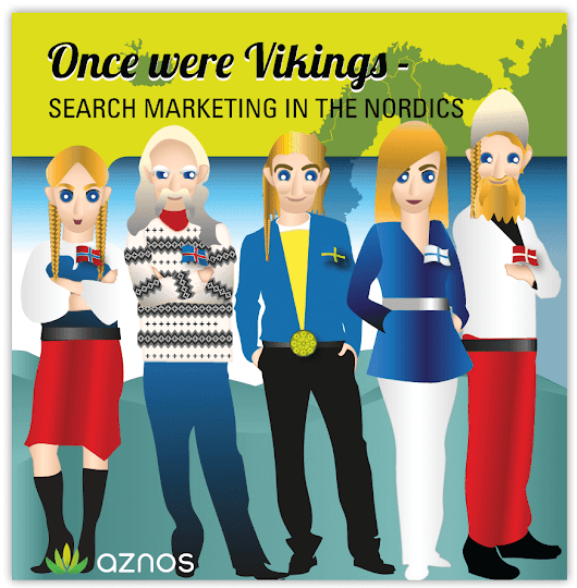 Once Were Vikings: Search Marketing In The Nordics