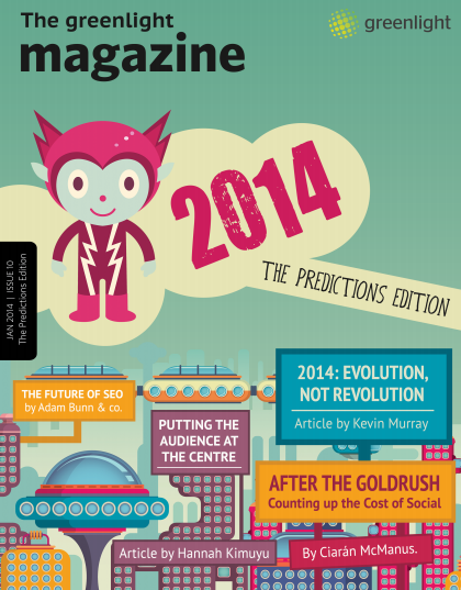 The latest edition of Greenlight's Magazine looks at what 2014 ...