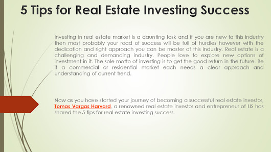 Tomas Vargas Harvard | 5 Tips for Real estate investing success