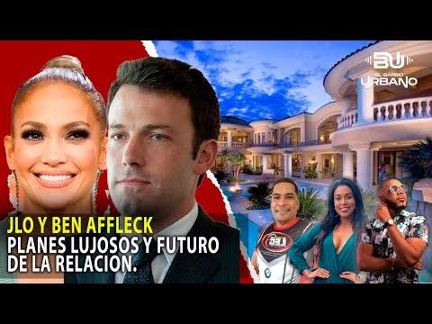 Jlo y Ben Affleck Planes Lujosos y Futuro de la Relacion