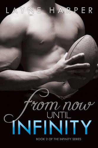 From Now Until Infinity (Infinity Series) by Layne Harper