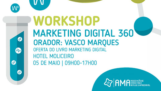 Workshop Marketing Digital 360 - Aveiro | AMA
